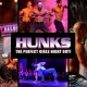 HUNKS The Show at Smokin 19 (Saint Petersburg, FL)