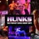 HUNKS The Show at Smokin 19 (Saint Petersburg, FL)