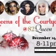 Queens of the Courtyard (March 1st)