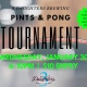 Pints and Pong Tournament at 3 Daughters Brewing