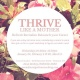 Thrive like a Mother: Refresh, Revitalize, Relaunch your career after staying at home