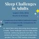 Sleep Matters 2019: Sleep Challenges in Adults