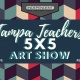 First Friday Art Show featuring Tampa Art Teachers 5 x 5 Art