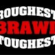 Roughest and Toughest Brawl Fighter Registration Concord NC