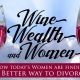 Naoulo & Saunders Presents Wine, Wealth, and Women