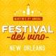 Festival Del Vino: New Orleans