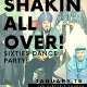 SHAKIN' ALL OVER! 60'S DANCE PARTY COMING TO AUSTIN TX!!