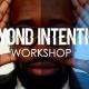 Day Beyond Intention Workshop - Austin, TX