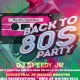 We Love 80's Music Party w/ DJ Speedy Jr!
