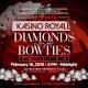 2019 Kasino Royale Diamonds & Bowties Edition