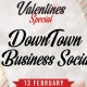 Down Town Business Social at Osteria Valentines Special