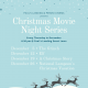 Christmas Movie Night Series