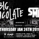 Big Chocolate w/ Smith. @TK Lounge