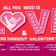 Valentine's Day at The Hangout