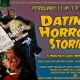 World Premiere: Dating Horror Stories - as reenacted by classic movie monsters.