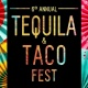 6th Annual Taco & Tequila Fest