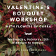 Luke's Local Commons: Valentine's Bouquet Workshop