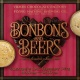 Valentine's Day Bonbons and Beers