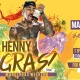 HENNY GRAS 2019!!!