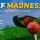 3rd Annual Golf Madness Benefiting Children's Cancer Center