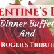 Valentine's Day Dinner Buffet at Sunset Terrace