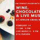 The Perfect Valentine's Pairing – Wine, Chocolate & Live Music