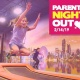 Parents' Night Out - Valentine's Day Event