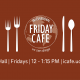 Friday Cafe Volunteer Fall 2018