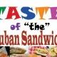 Taste of the Cuban Sandwich!