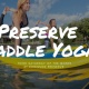 Preserve Paddle Yoga