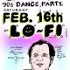 Feb 16 Snap 90s Dance Party at LoFi