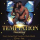 Pre-Valentines Day Temptation Tuesday Party - February 12, 2019