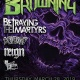 The Browning, Betraying the Martyrs and Extortionist in Austin!