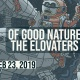Of Good Nature / The Elovaters Full Alien Winter Tour