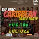 Afro-Caribbean Dance Party ( For The Culture )