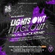 Lights Owt , Black Owt.... ALL BLACK PARTY!!!