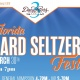 3 Daughters Brewing Presents: 1st Annual Florida Hard Seltzer Fest!