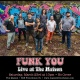 Funk You: Free Show at The Maison