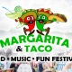 Margarita and Taco Festival