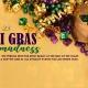 SAGA SATURDAYS :: MARDI GRAS MADNESS 2019
