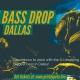 NYE BASS DROP Dallas