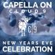 Capella on Cloud 9 NYE Celebration