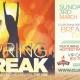 Spring Break Break it off at Club Prana