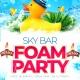 Sky Bar Foam Party at Club Prana