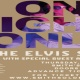 THE ELVIS SHOW (Spring 2019) w/ special guest AMY LAVERE