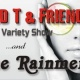DAVID T & FRIENDS - MUSICAL VARIETY SHOW
