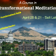Workshop in Transformational Meditation
