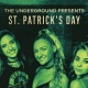 St. Patrick's Day Sunday at The Underground