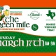 4th Annual Green Mile // St. Patrick's Day Block Party
