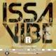 ISSA VIBE FRIDAYS @ THE REVOLUTION